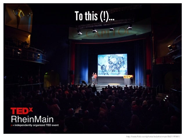 To this (!)…  http://www.flickr.com/photos/tedxrheinmain/8621197881/