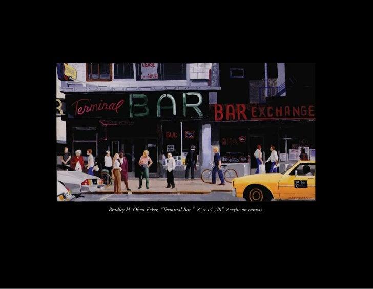"Bradley H. Olsen-Ecker, ""Terminal Bar."" 8"" x 14 7/8"". Acrylic on canvas."