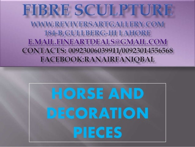 HORSE AND DECORATION PIECES