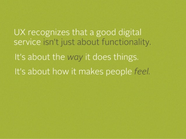 User Experience promotes rich, engaging interactions between users and systems.
