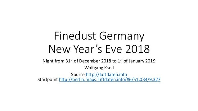 Finedust Germany New Year's Eve 2018 Night from 31st of December 2018 to 1st of January 2019 Wolfgang Ksoll Source http://...