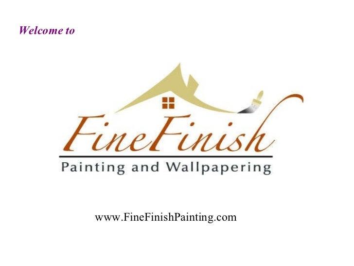 Welcome to   www.FineFinishPainting.com