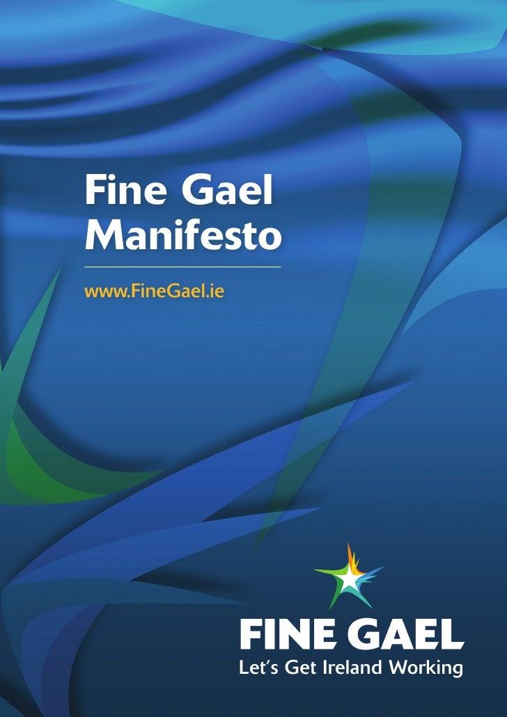 Fine GaelManifestowww.FineGael.ie                  Let's Get Ireland Working