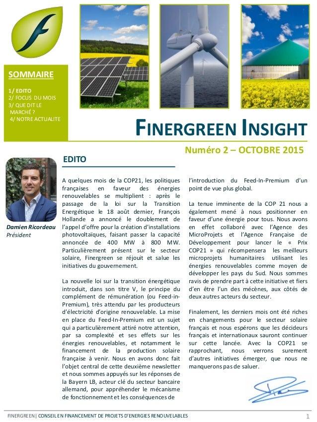 FINERGREEN INSIGHT A quelques mois de la COP21, les politiques françaises en faveur des énergies renouvelables se multipli...