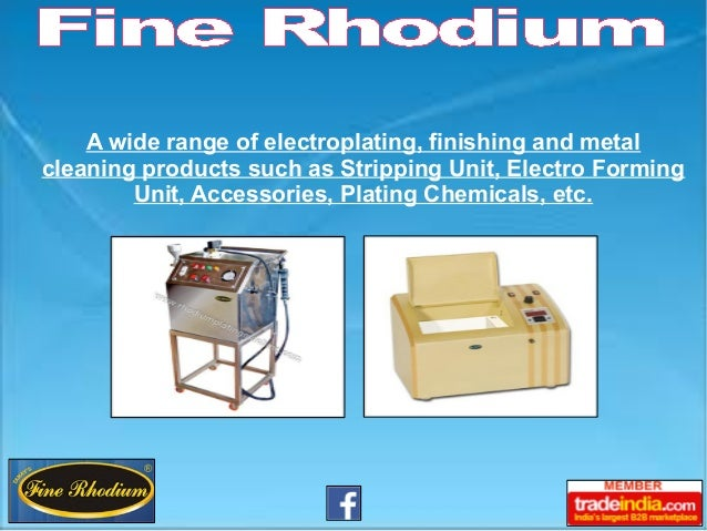 A wide range of electroplating, finishing and metal cleaning products such as Stripping Unit, Electro Forming Unit, Access...