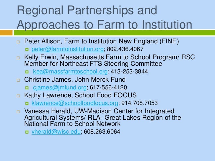 Regional Partnerships andApproaches to Farm to Institution   Peter Allison, Farm to Institution New England (FINE)      ...