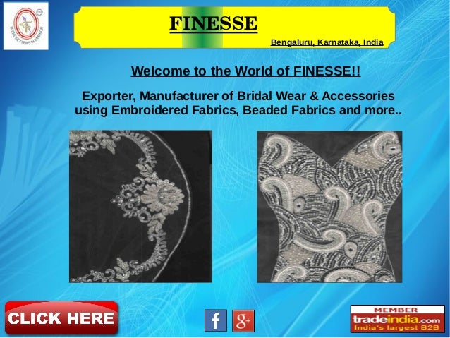 FINESSE Bengaluru, Karnataka, India Exporter, Manufacturer of Bridal Wear & Accessories using Embroidered Fabrics, Beaded ...