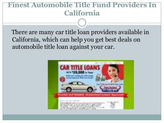 Finest Automobile Title Fund Providers In California