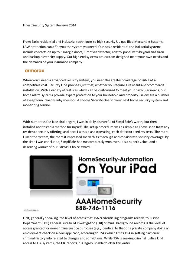 Finest Security System Reviews 2014 From Basic residential and industrial techniques to high security UL qualified Mercant...