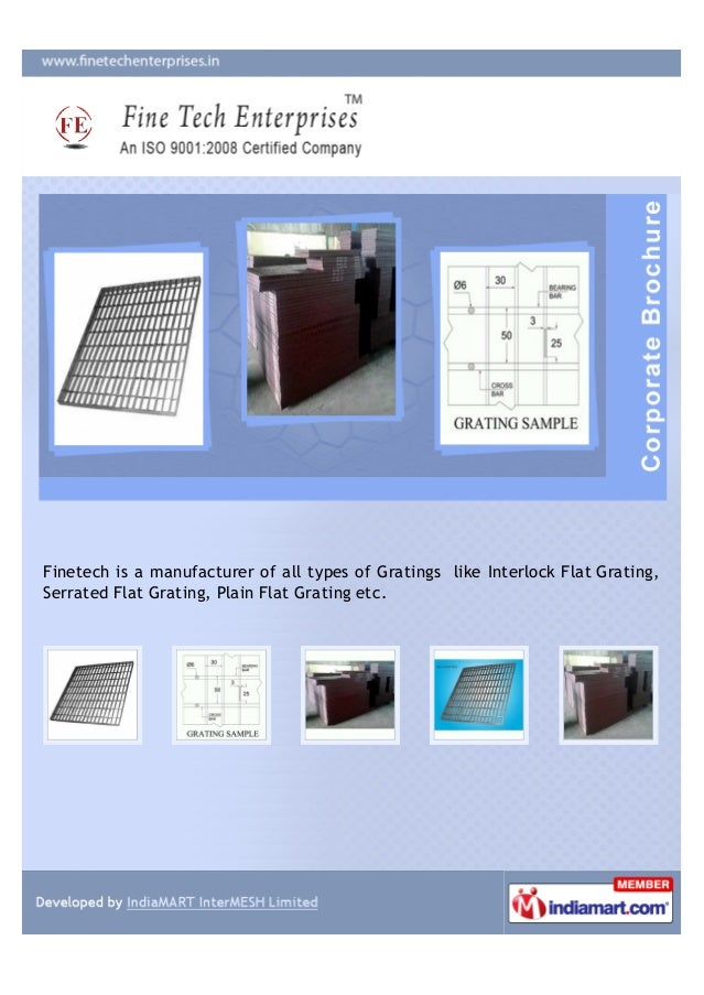 Finetech is a manufacturer of all types of Gratings like Interlock Flat Grating,Serrated Flat Grating, Plain Flat Grating ...