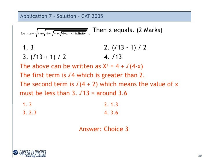 Application 7 – Solution – CAT 2005                                Then x equals. (2 Marks)   1. 3                        ...