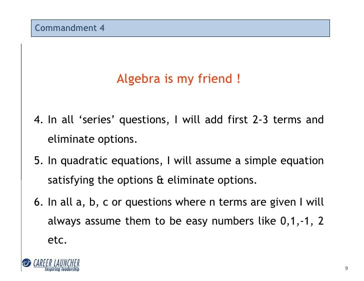 Commandment 4                      Algebra is my friend !   4. In all 'series' questions, I will add first 2-3 terms and  ...