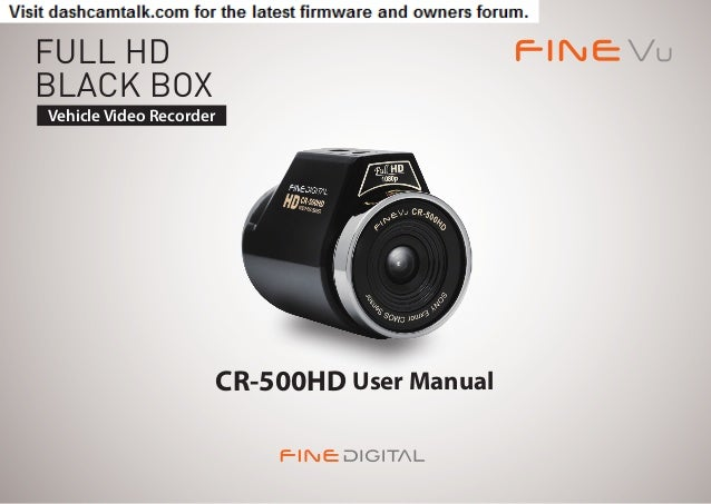 Vehicle Video Recorder                         CR-500HD User Manual                                                1