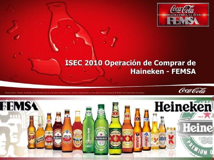 ISEC 2010 Operación de Comprar de Haineken - FEMSA Febrero 2010