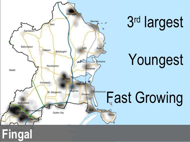 3 largest             rd            Youngest         Fast GrowingFingal