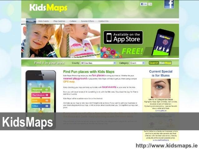 KidsMaps           http://www.kidsmaps.ie