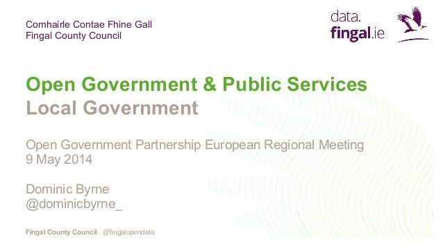 Comhairle Contae Fhine Gall Fingal County Council Fingal County Council Open Government & Public Services Local Government...