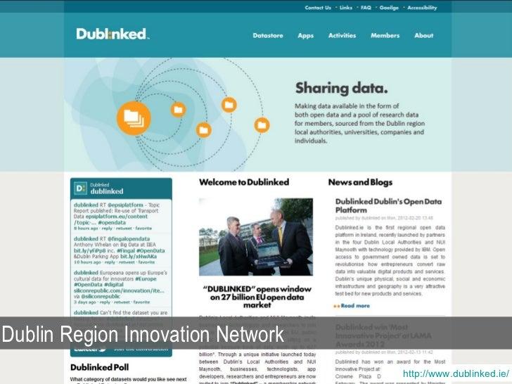 Dublin Region Innovation Network                                   http://www.dublinked.ie/