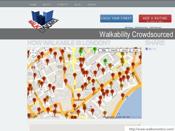 Walkability Crowdsourced http://www.walkonomics.com/