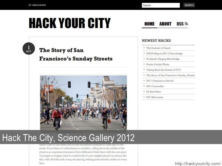 Hack The City, Science Gallery 2012 http://hackyourcity.com/