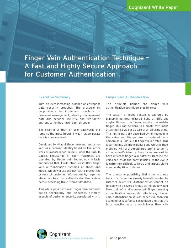 Cognizant White Paper     Finger Vein Authentication Technique – A Fast and Highly Secure Approach for Customer Authentica...