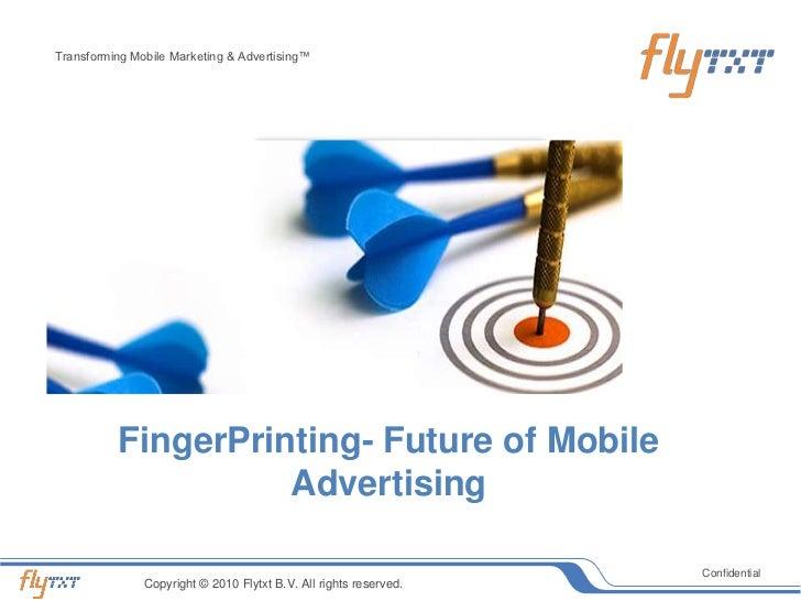 FingerPrinting- Future of Mobile Advertising<br />