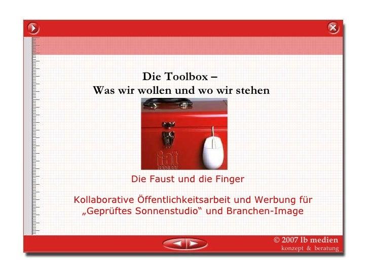 Die Toolbox –  Was wir wollen und wo wir stehen Die Faust und die Finger Kollaborative Öffentlichkeitsarbeit und Werbung f...