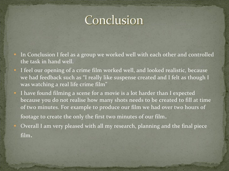 <ul><li>In Conclusion I feel as a group we worked well with each other and controlled the task in hand well.  </li></ul><u...