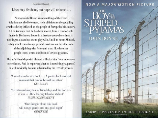 boy in the striped pyjamas 2 essay English essay: the boy in the striped pyjamas question: how does the author use the child perspective in the opening chapter 10 of the novel to emphasise that all men are equal and that world war 2 was unjust.