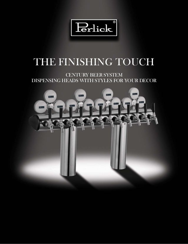 The Finishing Touch CENTURY BEER SYSTEM DISPENSING HEADS WITH STYLES FOR YOUR DECOR