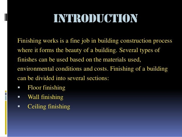 Finishing works (Building Construction) Slide 2