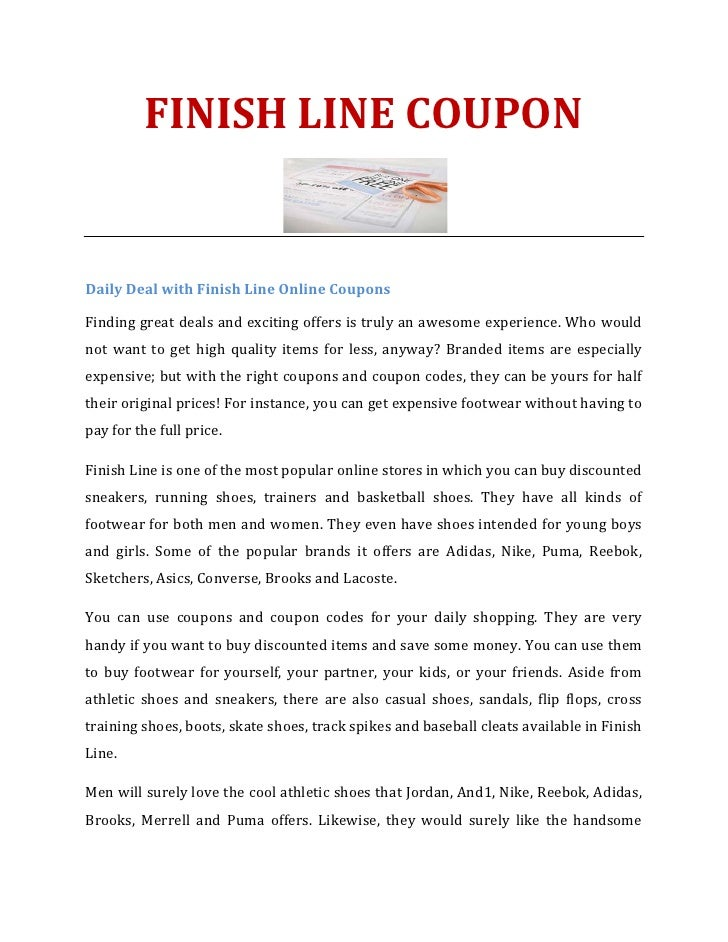 FINISH LINE COUPONDaily Deal with Finish Line Online CouponsFinding great deals and exciting offers is truly an awesome ex...