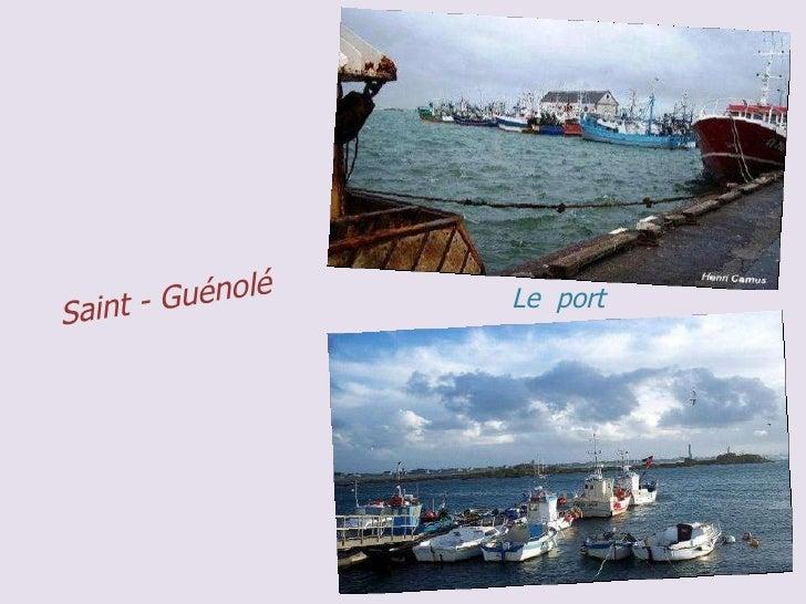 Saint - Guénolé Le  port