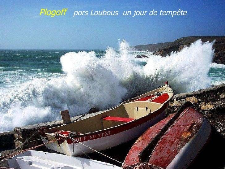 Plogoff  pors Loubous  un jour de tempête