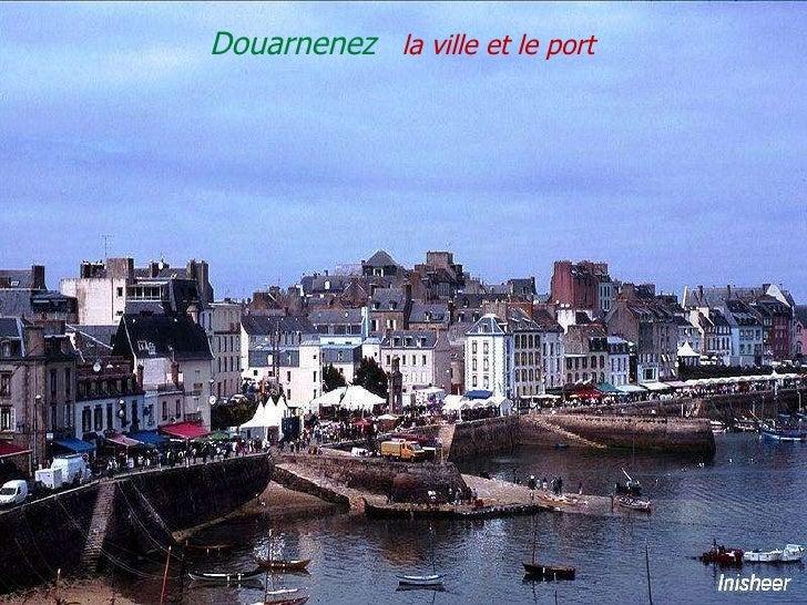 Douarnenez  la   ville   et   le   port