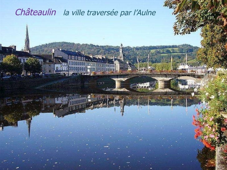 Châteaulin   la   ville   traversée   par   l'Aulne