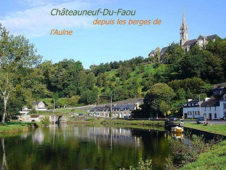 Châteauneuf-Du-Faou  .  depuis les berges de l'Aulne