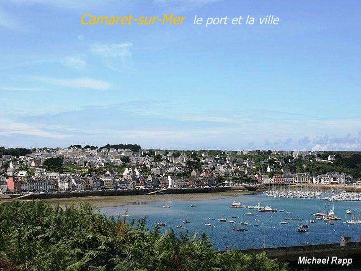 Camaret-sur-Mer  le   port   et   la   ville