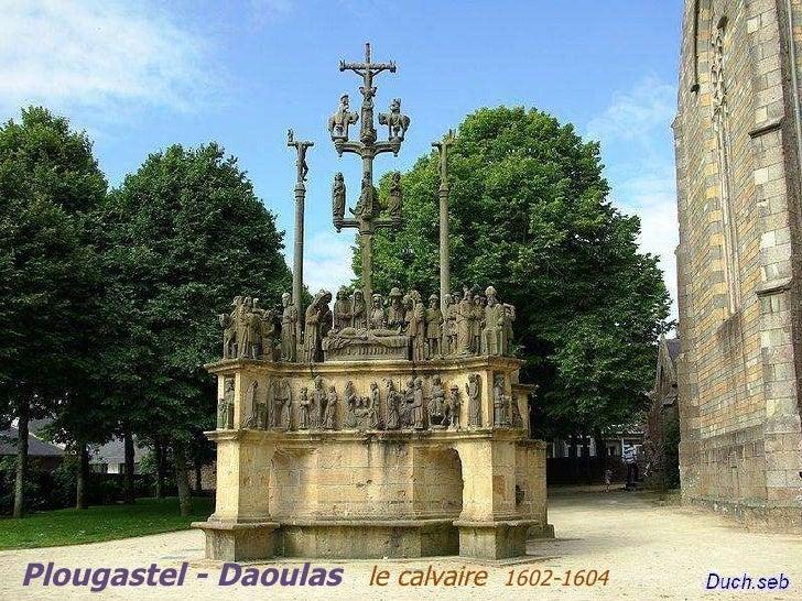 Plougastel - Daoulas  le calvaire  1602-1604