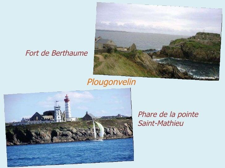 Plougonvelin Fort de Berthaume Phare de la pointe Saint-Mathieu