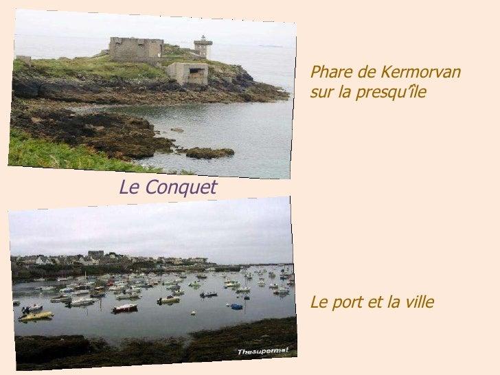 Phare de Kermorvan sur la presqu'île Le port et la ville Le   Conquet