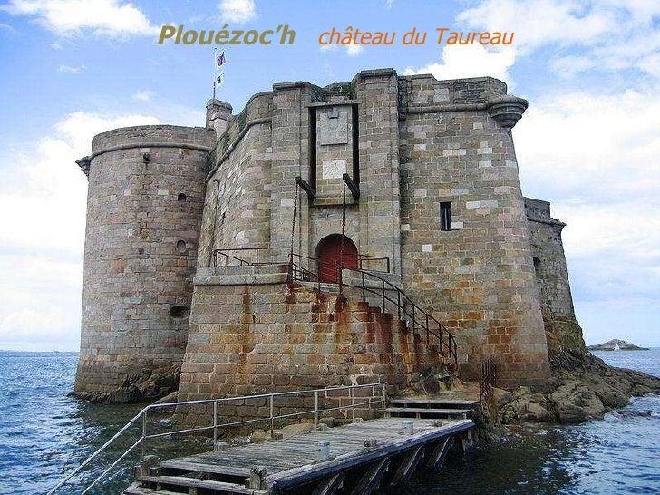 Plouézoc'h   château du Taureau