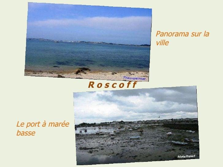 R o s c o f f Panorama   sur   la   ville Le port à marée basse