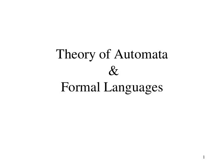Theory of Automata         & Formal Languages                     1