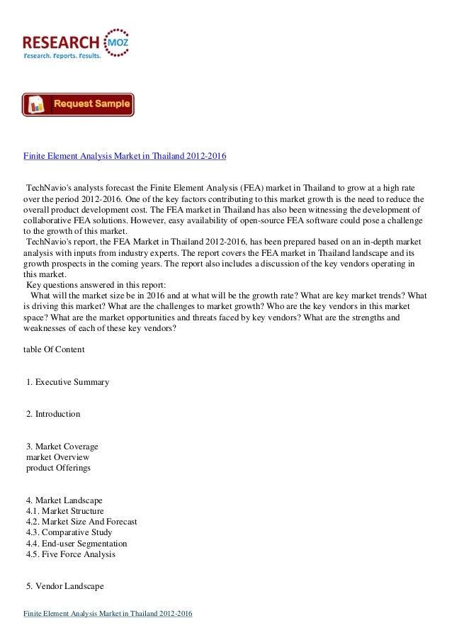 Finite Element Analysis Market in Thailand 2012-2016 TechNavio's analysts forecast the Finite Element Analysis (FEA) marke...
