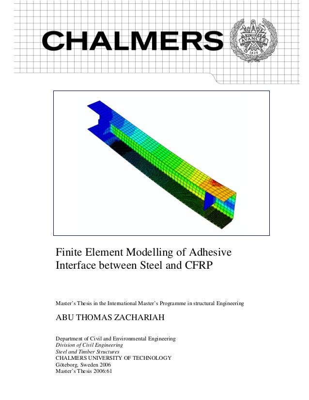 finite element modeling thesis Finite element simulations of comprehensive mitral valve model a thesis presented to the academic faculty by marcel pena in partial fulfillment.