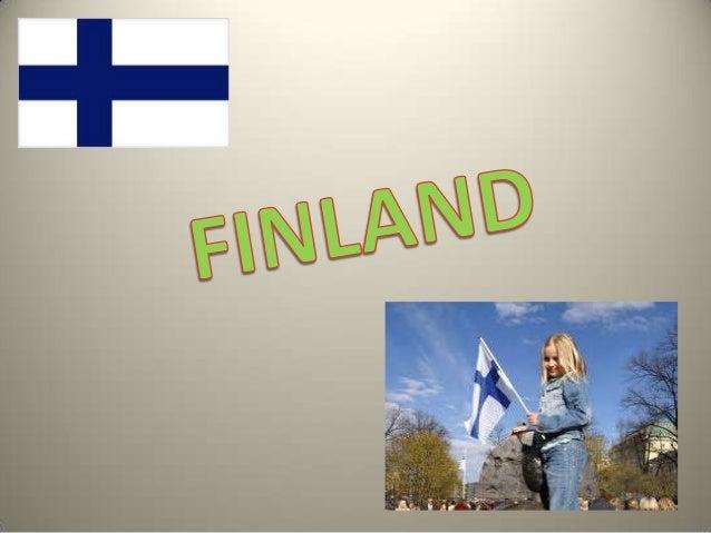 Area : 338,400 km²Population : 5.3millionLiteracy Rate : App.100%National Language : Swedish& Finnish     Capital : Helsin...