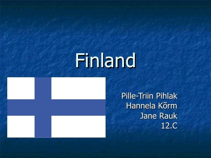 Finland Pille-Triin Pihlak Hannela Kõrm Jane Rauk 12.C