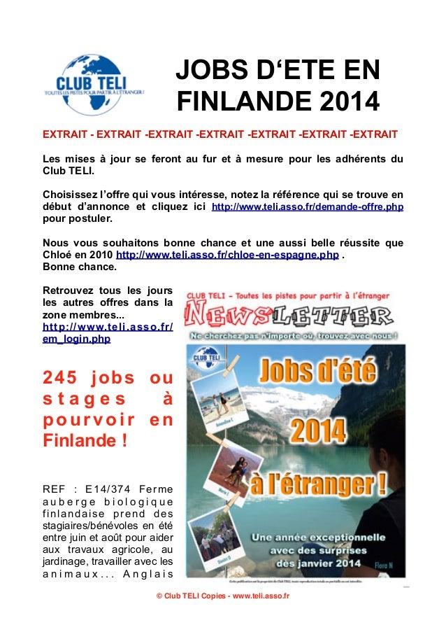 JOBS D'ETE EN FINLANDE 2014 EXTRAIT - EXTRAIT -EXTRAIT -EXTRAIT -EXTRAIT -EXTRAIT -EXTRAIT Les mises à jour se feront au f...
