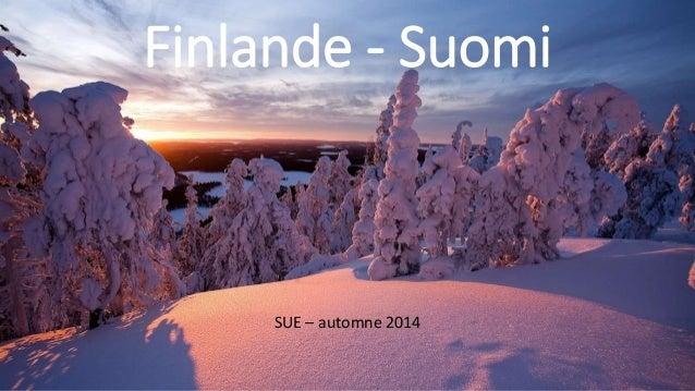 Finlande - Suomi SUE – automne 2014